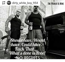 Fuck The World Memes - dirty white boy 954 the world is mine 187 have fuck that don what s
