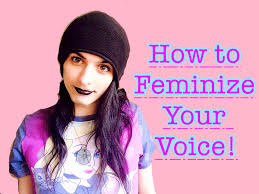 feminization hair how to feminize your voice youtube