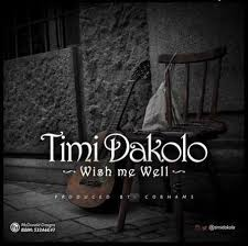 l artiste donwell black timi dakolo wish me well
