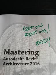 mastering autodesk revit architecture 2016 u2026 u2026 how the love affair