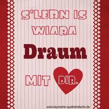 bayrische sprüche i song s lebn is a draum bayrische quadratratschn