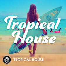 tropical photo album tropical house spotify playlist