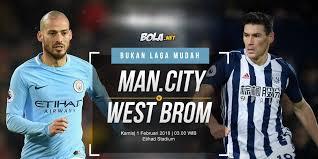 Bola Net Prediksi Manchester City Vs West Bromwich Albion 1 Februari 2018
