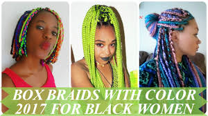 Color 2017 by Box Braids With Color 2017 For Black U0026 African American Women