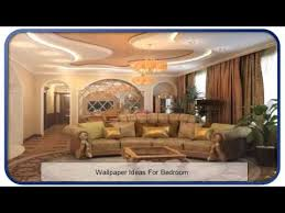 Interior Ideas For Bedroom Elegant Interior Design Wallpaper Ideas For Bedroom Youtube