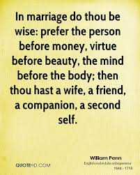 Marriage Quotations In English William Penn Marriage Quotes Quotehd