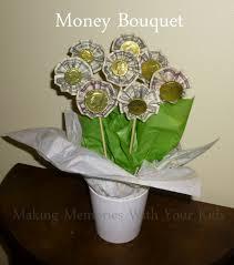 money bouquet money bouquet memories with your kids