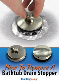 Water Not Draining From Bathtub Diy How To Remove A Bathtub Drain Stopper