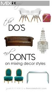 the do s and don ts of mixing decor styles from remodelaholic com