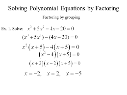 1 solving polynomial equations by factoring factoring by grouping ex 1 solve