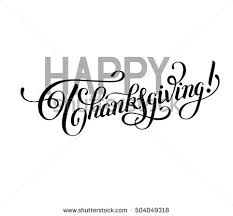happy thanksgiving black white handwritten lettering stock