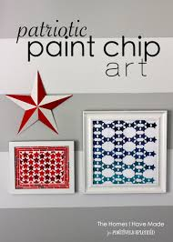 patriotic paint chip art the homes i have made