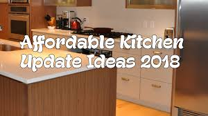 kitchen update ideas affordable kitchen update ideas 2018