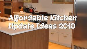 Kitchen Update Ideas Affordable Kitchen Update Ideas 2018