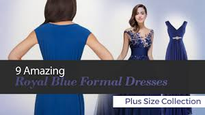 9 amazing royal blue formal dresses plus size collection youtube