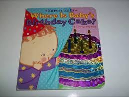 baby s birthday where is babys birthday cake