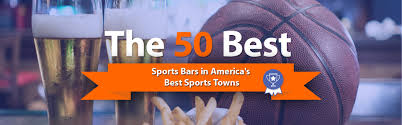the 50 best sports bars in america u0027s best sports towns
