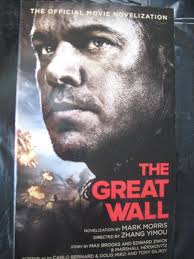 the great wall the official movie novelization by mark morris