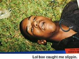 Trayvoning Meme - lol bae caught me slippin archive caraudioforum com