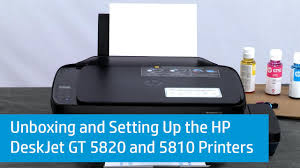 unboxing and setting up the hp deskjet gt 5820 and 5810 printers