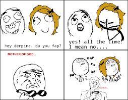 Derpina Meme - fap meme by jdbabe memedroid