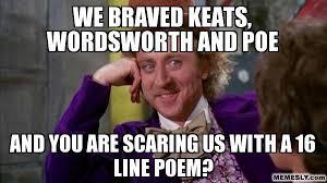Poetry Meme - english poetry class through memes tasting life in retrospect