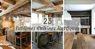 cuisine rustique et moderne cuisine rustique moderne bois la contemporaine au centre des