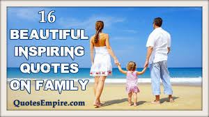 Beautiful Family Inspiring Beautiful Collection Of 16 Family Quotes Youtube
