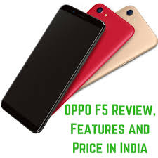Oppo F5 Oppo F5 Review Features And Price In India Technical Mitra
