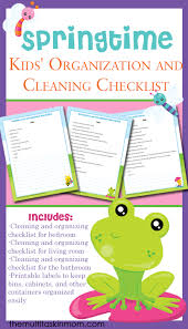 clean bedroom checklist springtime kids organization and cleaning checklist