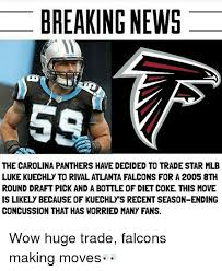 Luke Kuechly Meme - breaking news the carolina panthers have decided to trade star mlb