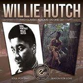 Inside You Willie Hutch Willie Hutch Songs List Oldies Com