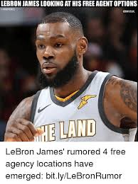 Emerged Meme - lebron james looking at his free agent options onbamemes e land
