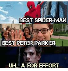 A For Effort Meme - best spider man best peter parker uh a for effort meme on me me