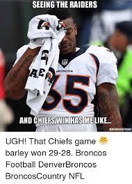 Chiefs Broncos Meme - 25 best memes about raiders broncos raiders broncos memes