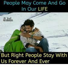 Forever And Ever Meme - people may come and go in our life snmla but right people stay with