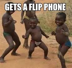 Flip Phone Meme - meme maker gets a flip phone