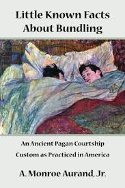 known facts about bundling an ancient pagan courtship custom