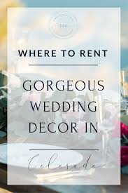 wedding decor rentals in colorado u2014 vista view events colorado
