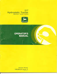john deere 317 manual john deere manuals john deere manuals
