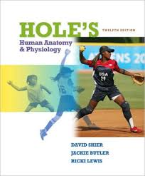 Essentials Of Human Anatomy And Physiology Book Online Hole U0027s Essentials Of Human Anatomy U0026 Physiology Edition 12 By