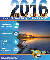 Cocoa Florida Map by The 2016 Water Quality Report Is Now Available Online Cocoa Fl