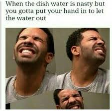 Memes Gross - dirty water black twitter know your meme
