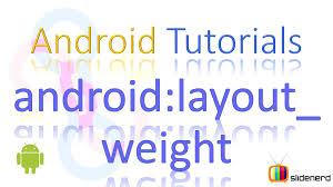 android layout weight attribute 37 android layout weight youtube