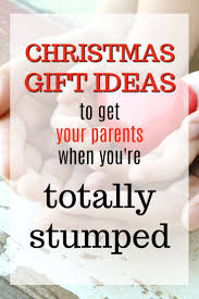 20 christmas gift ideas you can get your parents when you u0027re