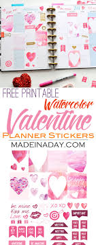 printable stickers valentines february watercolor valentine free printable planner stickers made