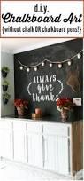 Kitchen Chalkboard Wall Ideas Best 25 Fall Chalkboard Ideas On Pinterest Fall Chalkboard Art