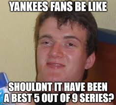 Yankees Suck Memes - yankees fans imgflip
