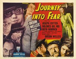 journey into fear 1942 orson welles joseph cotten dolores del
