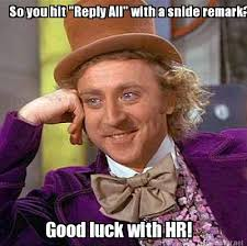 Hr Memes - meme maker so you hit reply all with a snide remark good luck